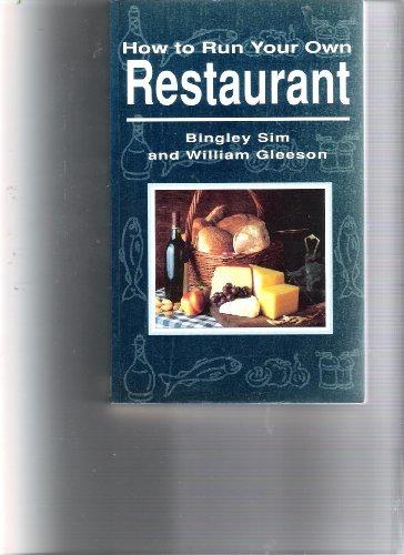 How to Run Your Own Restaurant (Working: Sim, Bingley, Gleeson,