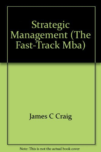 9780749410636: Strategic Management (The Fast-Track MBA)