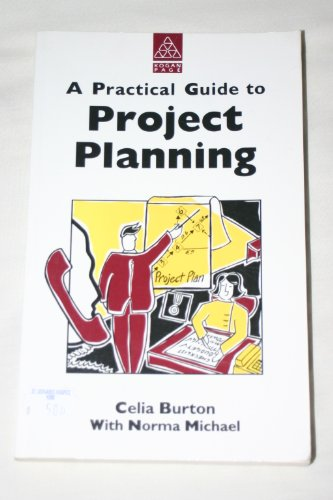9780749411169: A Practical Guide to Project Planning