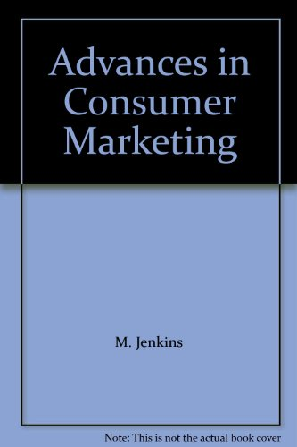 Advances in Consumer Marketing (Cranfield Management Research Series): M. Jenkins~S. Knox