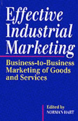 9780749411442: Effective Industrial Marketing