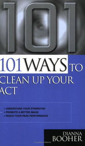 9780749411756: 101 Ways to Clean Up Your Act: How to Organise Paperwork
