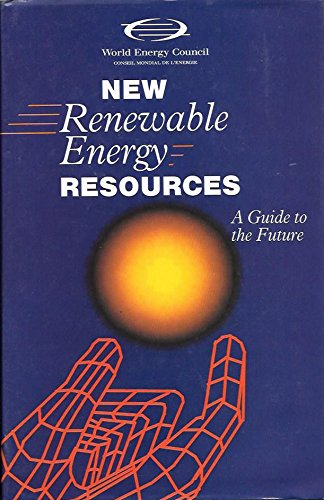9780749412630: New Renewable Energy Resources: A Guide to the Future