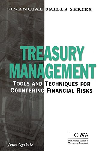 9780749413101: Treasury Management : Tools and Techniques for Countering Financial Risks (CIMA Financial Skills)