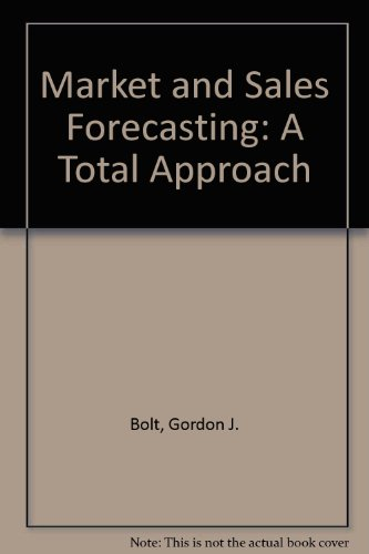 9780749413644: Market and Sales Forecasting: A Total Approach