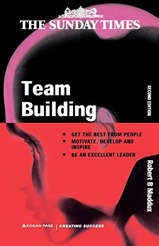 9780749414115: Team Building: An Exercise in Leadership