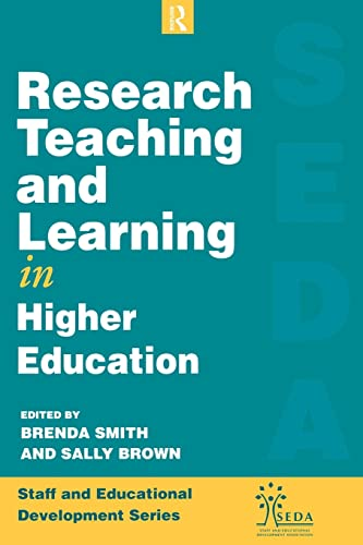 9780749414122: Research, Teaching and Learning in Higher Education (SEDA Series)