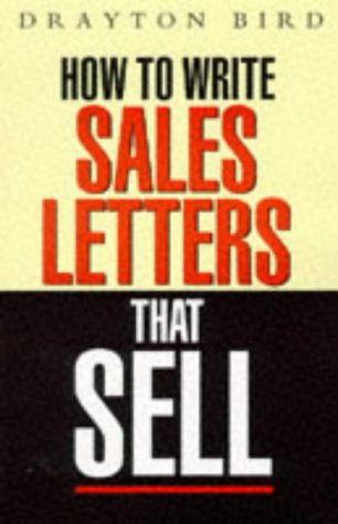 9780749414313: How to Write Sales Letters That Sell