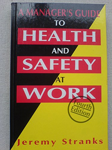 9780749416652: A Manager's Guide to Health and Safety at Work