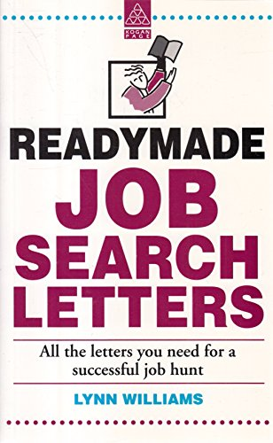 9780749416782: Readymade Job Search Letters: All the Letters You Need for a Successful Job Hunt