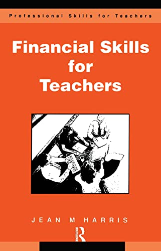 9780749418113: Financial Skills for Teachers: Budgeting, Buying and Cost Control (Kogan Page Books for Teachers Series)