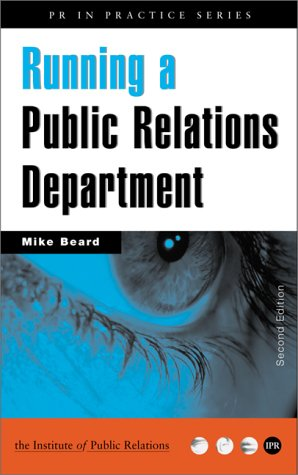 9780749418595: Running a Public Relations Deparment