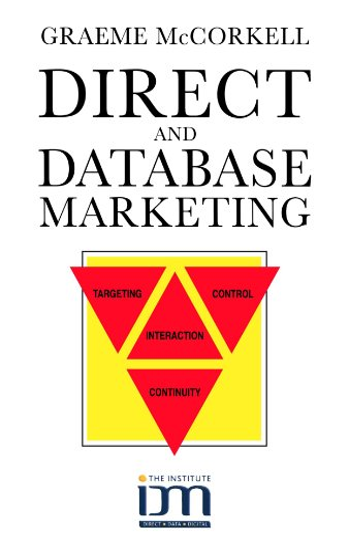 9780749419608: Direct and Database Marketing