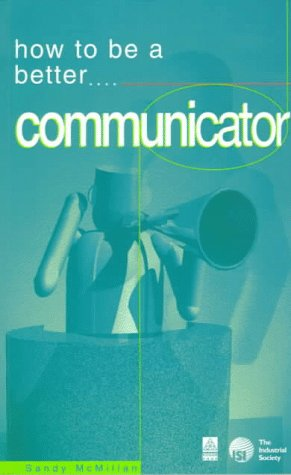 9780749420253: How to Be a Better Communicator (How 2)
