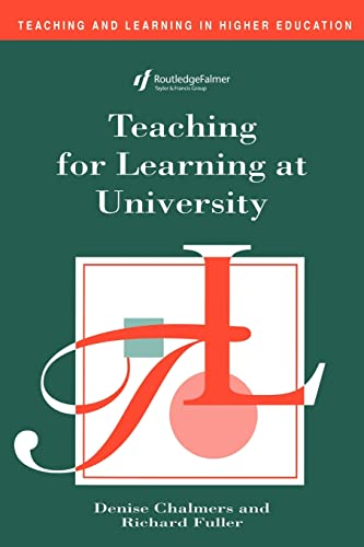 9780749420413: Teaching for Learning at University (Teaching and Learning in Higher Education)
