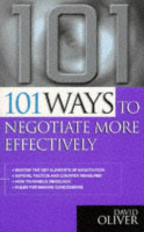 9780749421007: 101 Ways to Negotiate More Effectively