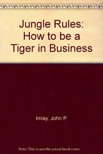 9780749421632: Jungle Rules: How to be a Tiger in Business
