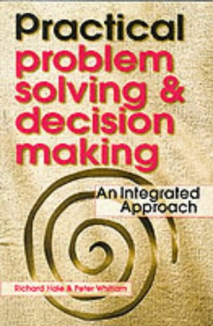 Practical Problem Solving and Decision Making: An: Hale, Richard, Whitlam,