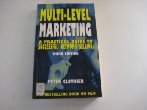 9780749422288: Multi-level Marketing: A Practical Guide to Successful Network Selling