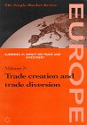 Trade Creation and Trade Diversion: Vol. IV-3 (Single Market Review) [Paperback]