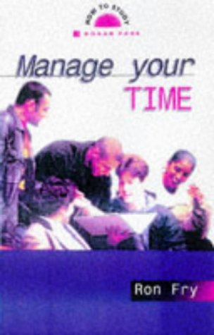 9780749423537: Manage Your Time (How to Study S.)