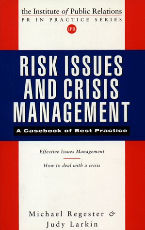 9780749423933: Risk Issues and Crisis Management: A Casebook of Best Practice (Public Relations in Practice)