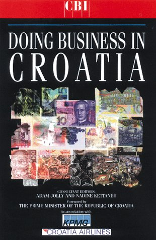 9780749424596: Doing Business with Croatia (Kogan Page Doing Business In... Series)