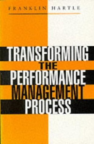 9780749424787: TRANSFORMING THE PERFORMANCE MANAGEMENT PROCESS