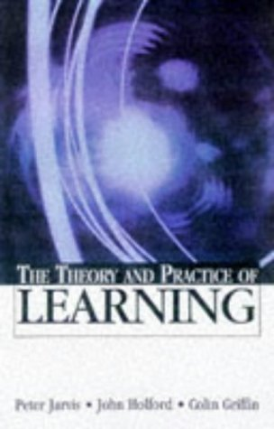 The Theory and Practice of Learning: Peter Jarvis, John