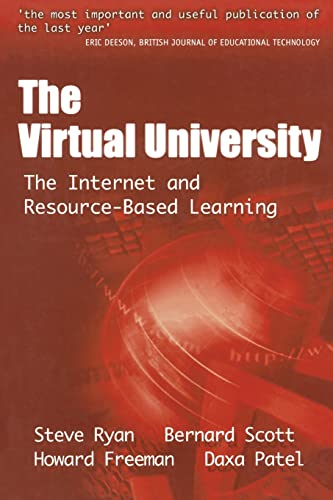 9780749425081: The Virtual University: The Internet and Resource-based Learning (Open and Flexible Learning Series)