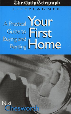 9780749425296: Your First Home: Buying, Renting, Selling and Decorating
