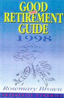 Good Non-retirement Guide 1998: Oosemary Brown