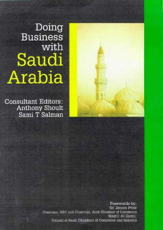 9780749425548: Doing Business with Saudi Arabia (Kogan Page Doing Business in... Series)