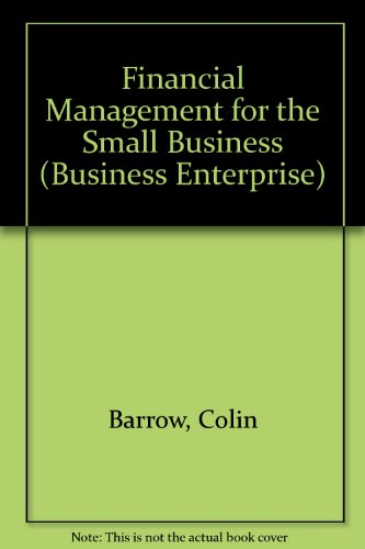 9780749426453: Financial Management for the Small Business (Business Enterprise)