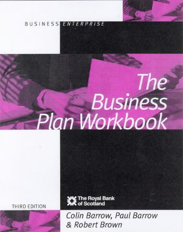 The Business Plan Workbook (Business Enterprise): Barrow, Colin and