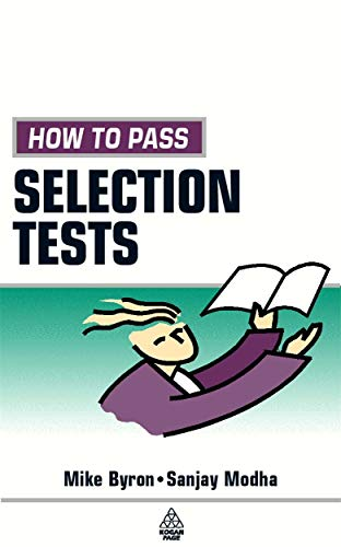 How to Pass Selection Tests: Second Edition: Bryon, Mike; Modha, Sanjay