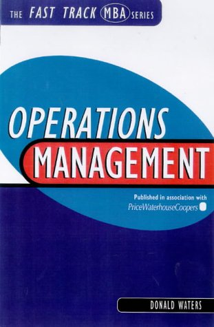 9780749427764: Operations Management (Fast Track MBA)