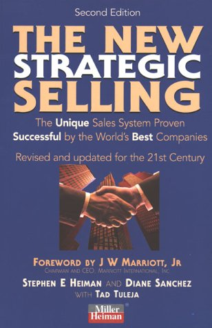 9780749428334: The New Strategic Selling: The Unique Sales System Proven Successful by the World's Best Companies