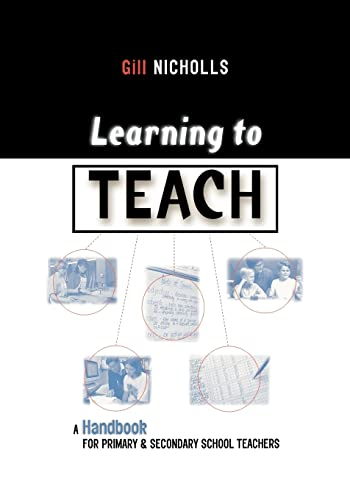 9780749428655: Learning to Teach: A Handbook for Primary and Secondary School Teachers