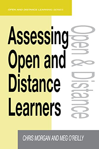 9780749428785: Assessing Open and Distance Learners (Open & Flexible Learning Series)