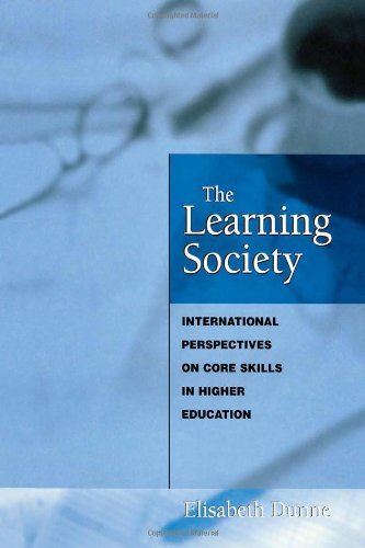 9780749428952: The Learning Society: International Perspectives on Core Skills in Higher Education
