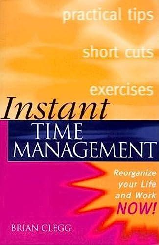 9780749429638: Instant Time Management (Instant (Kogan Page))