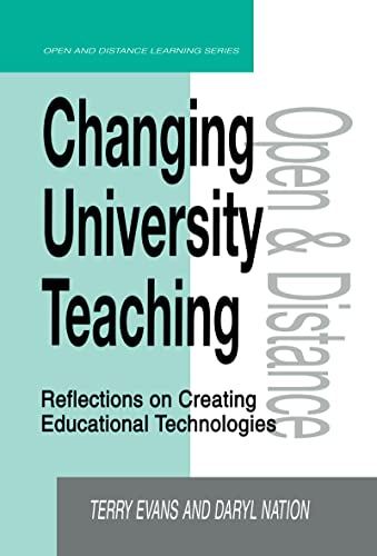 9780749430344: Changing University Teaching: Reflections on Creating Educational Technologies (Open and Flexible Learning Series)