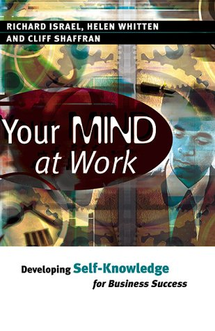 9780749430597: YOUR MIND AT WORK: Developing Self-knowledge for Business Success