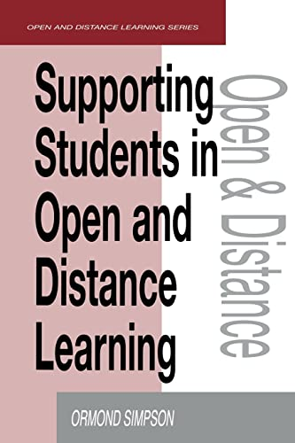 9780749430825: Supporting Students in Online Open and Distance Learning (Open and Flexible Learning Series)