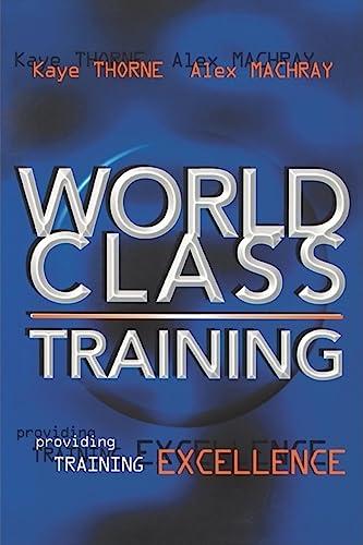 World Class Training: Thorne, Kaye, Machray,