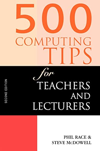 9780749431501: 500 Computing Tips for Teachers and Lecturers (500 Tips)