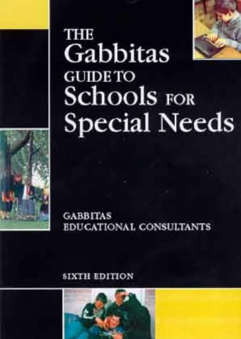 9780749431631: GABBITAS GUIDE TO SCHOOLS FOR SPECIAL NEEDS 6TH ED