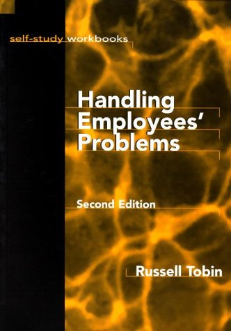 Handling Employee's Problems : Second Edition (Self-Study Workbook)