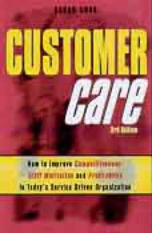 9780749432362: Customer Care: How to Create an Effective Customer Focus